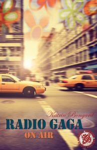 Radio Gaga on air Katrin Bongard Young Adult