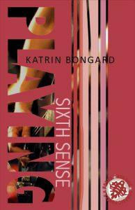 Playing sixth Sense - Katrin Bongard New Adult